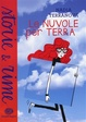 Cover of Le nuvole per terra