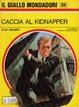Cover of Caccia al kidnapper