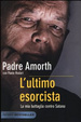 Cover of L'ultimo esorcista. La mia battaglia contro Satana