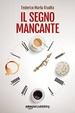 Cover of Il segno mancante