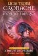 Cover of Cronache del mondo emerso - Il viaggio di Nihal Vol.3