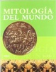 Cover of MITOLOGIA DEL MUNDO
