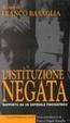 Cover of L'istituzione negata