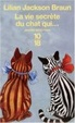 Cover of La vie secrète du chat qui...