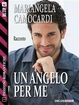 Cover of Un angelo per me