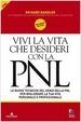 Cover of Vivi la vita che desideri con la PNL