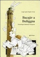 Cover of Bacajèr a Bulaggna. Fraseologia dialettale bolognese
