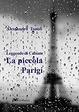 Cover of La piccola Parigi