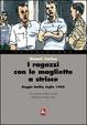 Cover of I ragazzi con le magliette a strisce