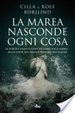 Cover of La marea nasconde ogni cosa