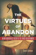 Cover of The Virtues of Abandon