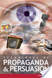 Cover of Techniques of Propaganda and Persuasion