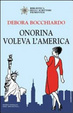 Cover of Onorina voleva l'America