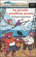 Cover of La piccola pestifera pirata