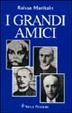 Cover of I grandi amici