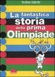 Cover of La fantastica storia della prima Olimpiade