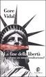 Cover of La fine della libertà