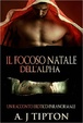 Cover of Il focoso natale dell'Alpha