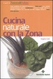 Cover of Cucina naturale con la zona
