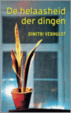Cover of De helaasheid der dingen