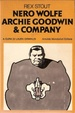 Cover of Nero Wolfe, Archie Goodwin & Company