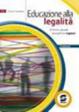 Cover of Educare alla legalità. Per le Scuole superiori