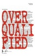 Cover of Overqualified