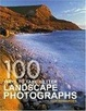 Cover of 100 Ways To Take Better Landscape Photographs