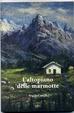 Cover of L'altopiano delle marmotte