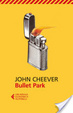 Cover of Bullet Park