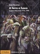 Cover of A ferro e a fuoco