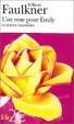 Cover of Une Rose pour Emily et autres nouvelles