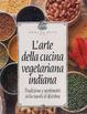 Cover of L'arte della cucina vegetariana indiana
