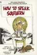 Cover of How to Speak Southern