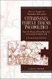 Cover of Cittadinanza ferita e trauma psicopolitico
