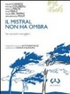Cover of Il mistral non ha ombra