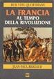 Cover of La Francia al tempo della Rivoluzione