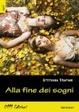 Cover of Alla fine dei sogni