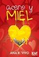 Cover of Acero y miel
