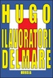 Cover of I lavoratori del mare