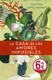 Cover of La casa de los amores imposibles