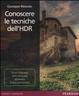 Cover of Conoscere le tecniche dell'HDR