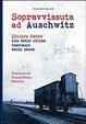Cover of Sopravvissuta ad Auschwitz