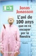 Cover of L'avi de 100 anys que es va escapar per la finestra