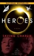 Cover of Heroes: Saving Charlie