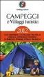 Cover of Campeggi e villaggi turistici 2012