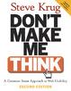 Cover of Don't Make Me Think!: AND HTML for the World Wide Web with XHTML and CSS: Visual QuickStart Guide, Student Edition