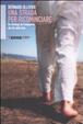 Cover of Un strada per ricominciare. Da Santiago de Compostela alla via della seta
