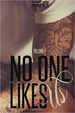 Cover of No One Likes Us - Vol. 1