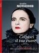 Cover of Colpisci il tuo cuore